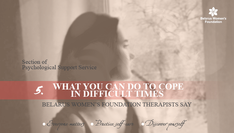 No. 5 «What you can do to cope in difficult times»
