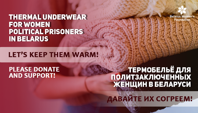 Let's keep them warm! Thermal underwear for women political prisoners in Belarus